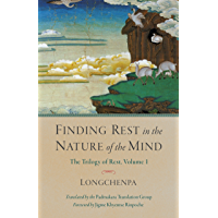 Finding Rest in the Nature of the Mind: Trilogy of Rest, Volume 1 (English Edition)