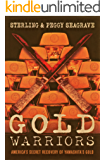 Gold Warriors by Sterling and Peggy Seagrave (English Edition)