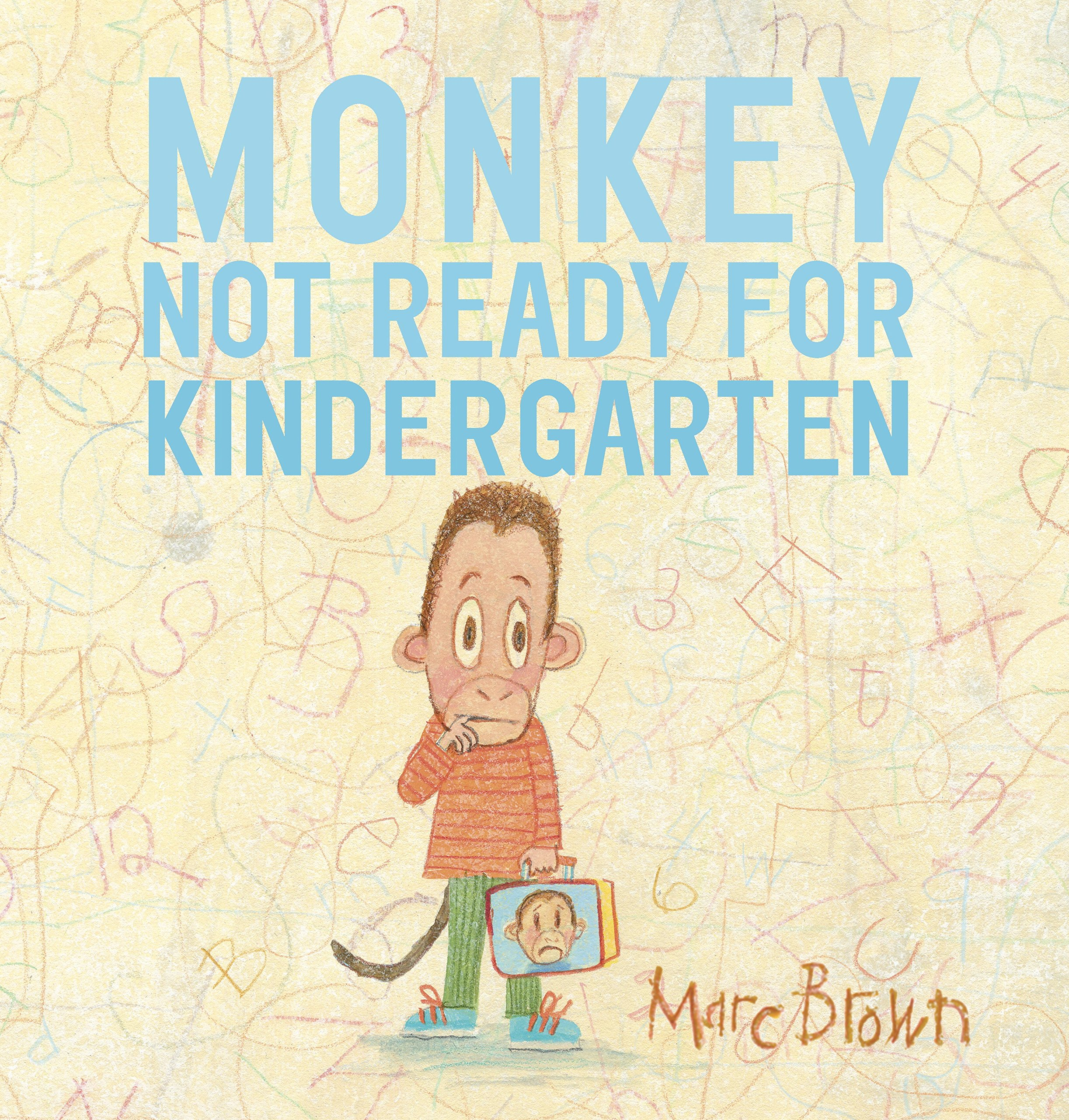 Monkey: Not Ready for Kindergarten: Brown, Marc: 9780553496581 ...