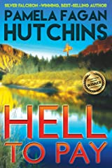 Hell to Pay: A What Doesn't Kill You World Romantic Mystery (Emily Book 3) Kindle Edition
