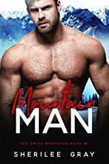 Mountain Man (The Smith Brothers Book 1) Kindle Edition