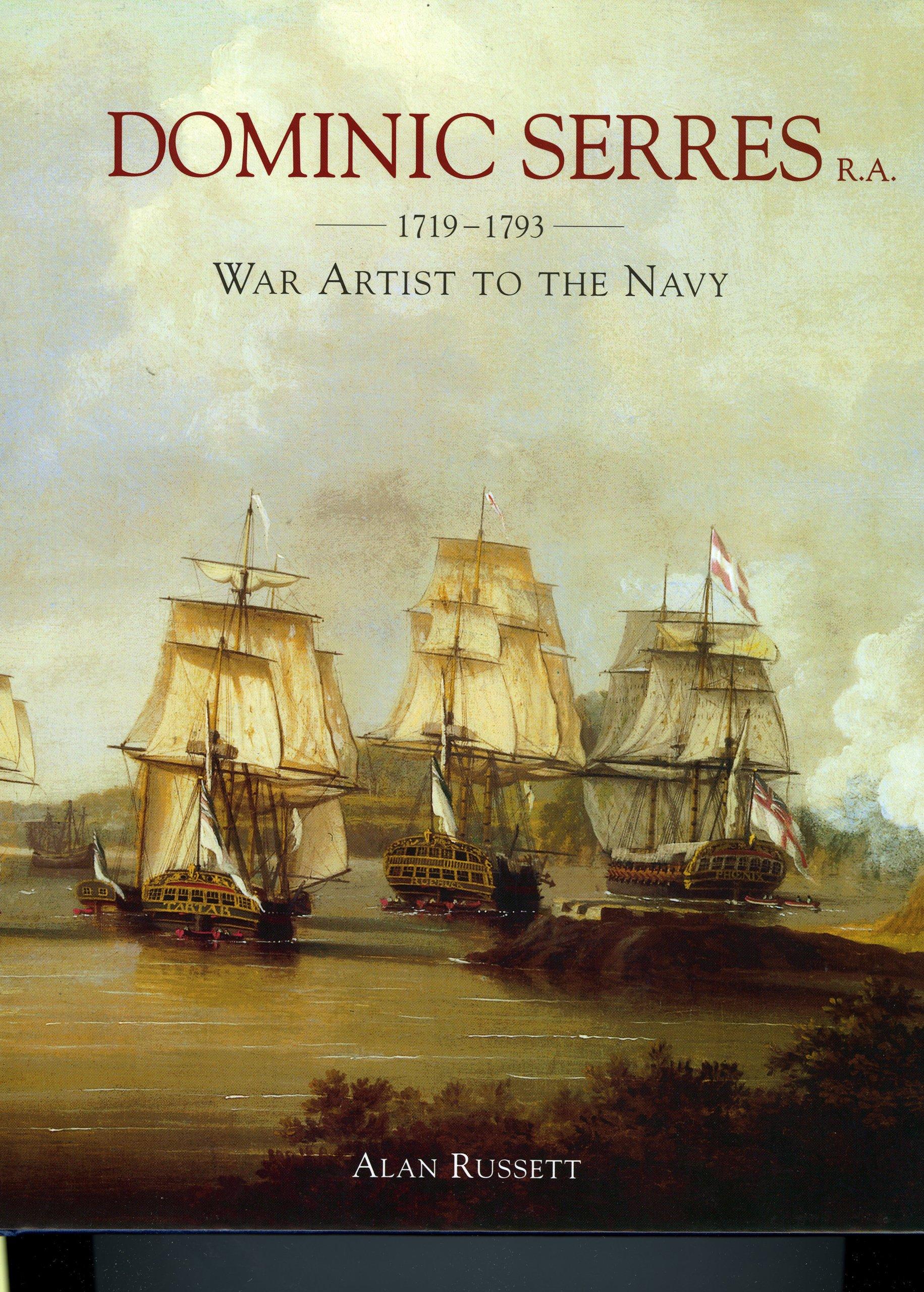 Download Dominic Serres R.A. 1719-1793: War Artist ot the Navy PDF