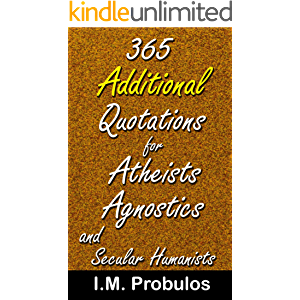 365 Additional Quotations for Atheists, Agnostics, and Secular Humanists (Quote Books)