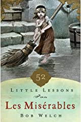 52 Little Lessons from Les Miserables Kindle Edition