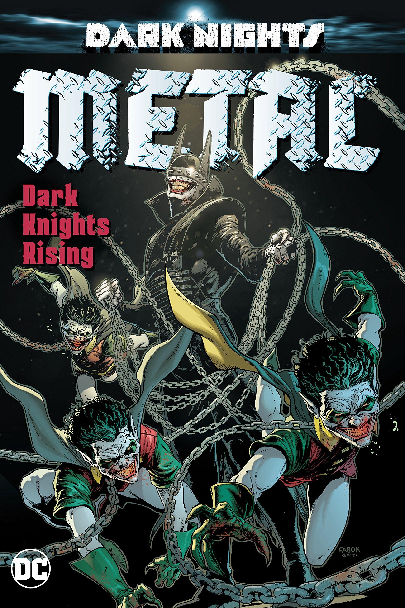 Dark Nights: Metal: Dark Knights Rising (Dark Nights: the Nightmare Batmen)