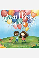 When I Pray for You Hardcover
