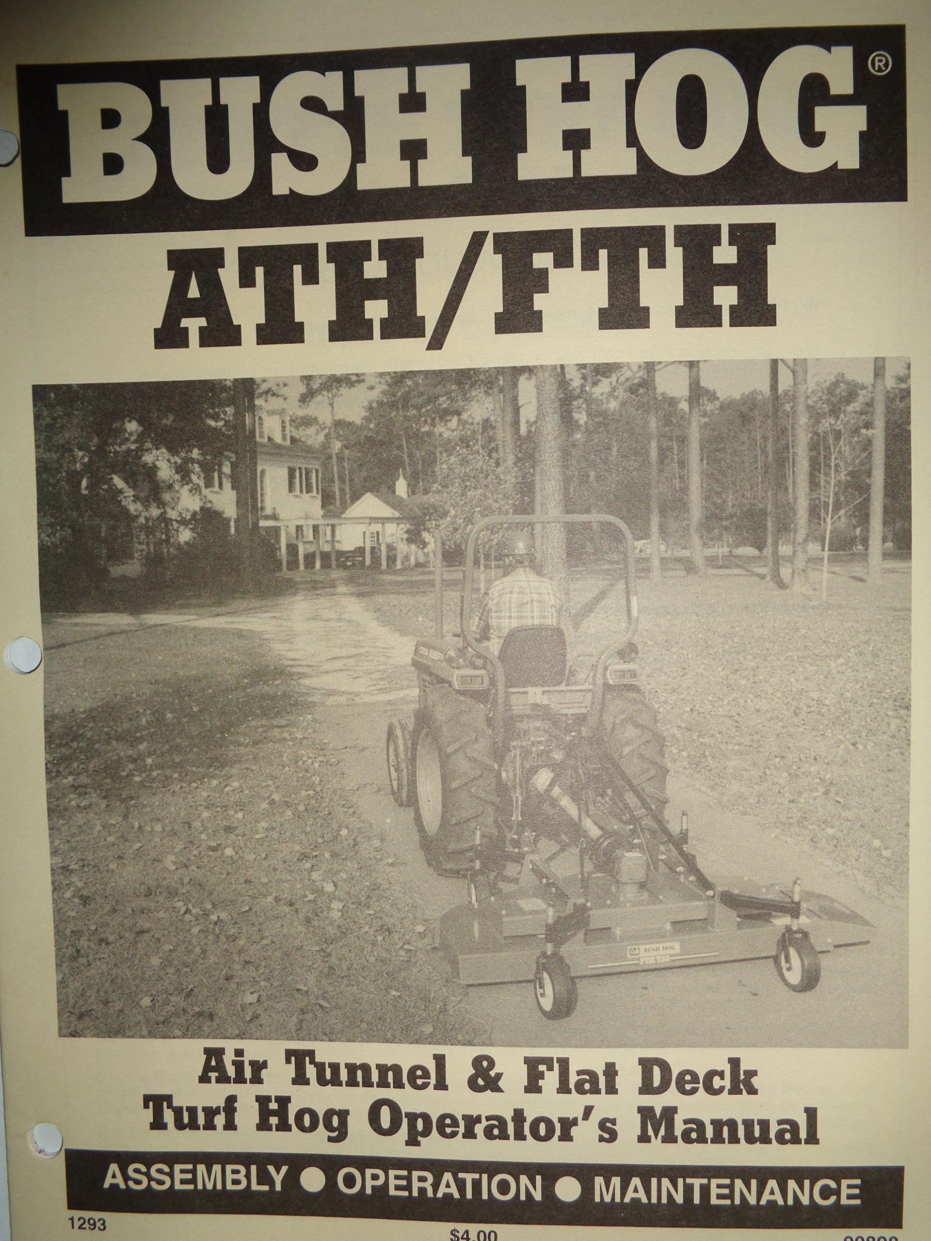 Bush Hog ATH/FTH 480 600 720 Rotary Cutter Mower Operators
