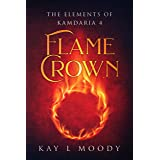 Flame Crown (The Elements of Kamdaria)