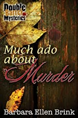 Much Ado About Murder (Double Barrel Mysteries Book 2) Kindle Edition