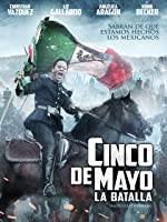 Cinco De Mayo: La Batalla (English Subtitled)