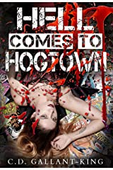Hell Comes to Hogtown Kindle Edition