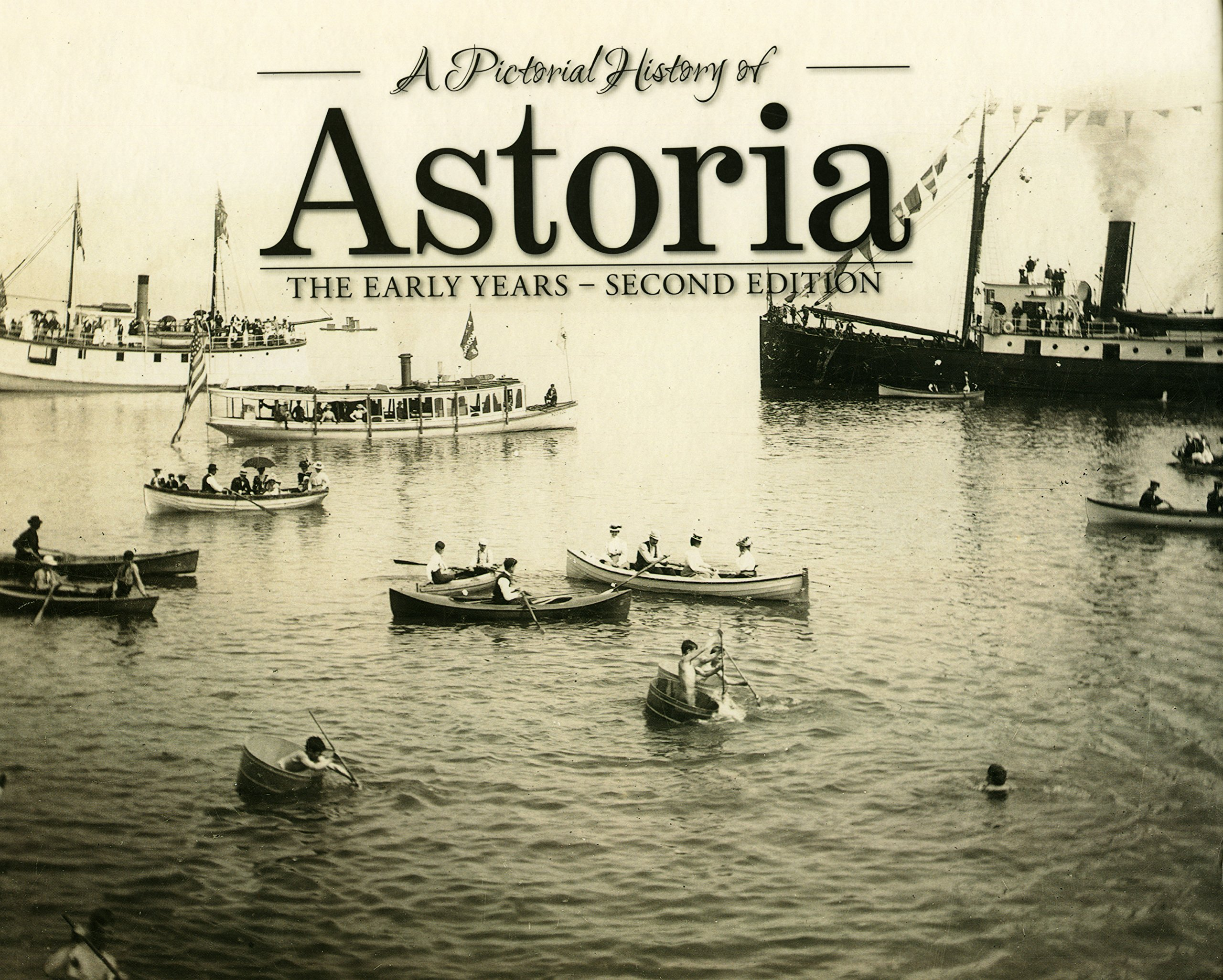 Download A Pictorial History of Astoria: The Early Years. 2nd Ed ebook
