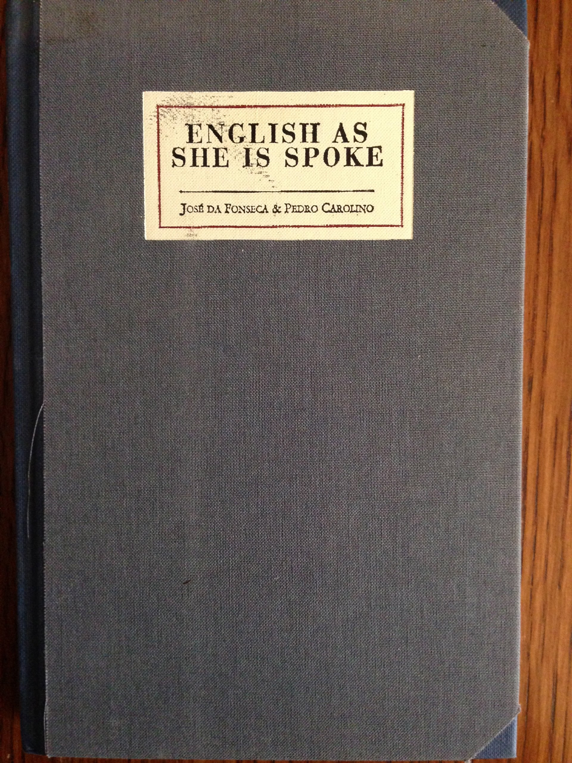 English As She Is Spoke: The New Guide of the Conversation in Portuguese and English, in Two Parts (English and Portuguese Edition) pdf