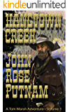 Hangtown Creek: A Tale of the California Gold Rush (A Tom Marsh Adventure Book 1)