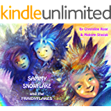 Sammy Snowflake- And the Fraidyflakes