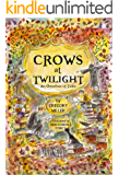 Crows at Twilight: An Omnibus of Tales
