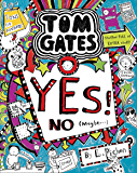 Tom Gates: Yes! No (Maybe...) (Tom Gates series)