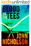 Blood on the Tees (The Nick Guymer Series Book 12)
