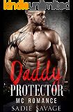 Daddy Protector: MC Romance (Pythons MC)