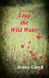 Leap the Wild Water (The Megan Jones Trilogy Book 1)