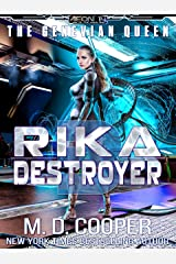 Rika Destroyer (Aeon 14: The Genevian Queen Book 3) Kindle Edition