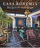 Casa Bohemia: The Spanish-Style House