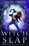 Witch Slap (Ravenridge College Book 1)