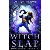 Witch Slap (Ravenridge College Book 1) (English Edition)