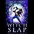 Witch Slap (Ravenridge College Book 1)