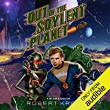 Out of the Soylent Planet: A Rex Nihilo Adventure: Starship Grifters, Book 0