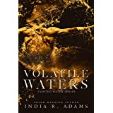 Volatile Waters: Interconnected Standalone (Tainted Water Book 4)