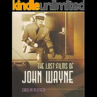The Lost Films of John Wayne