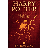 Harry Potter en de Steen der Wijzen (De Harry Potter-serie Book 1)