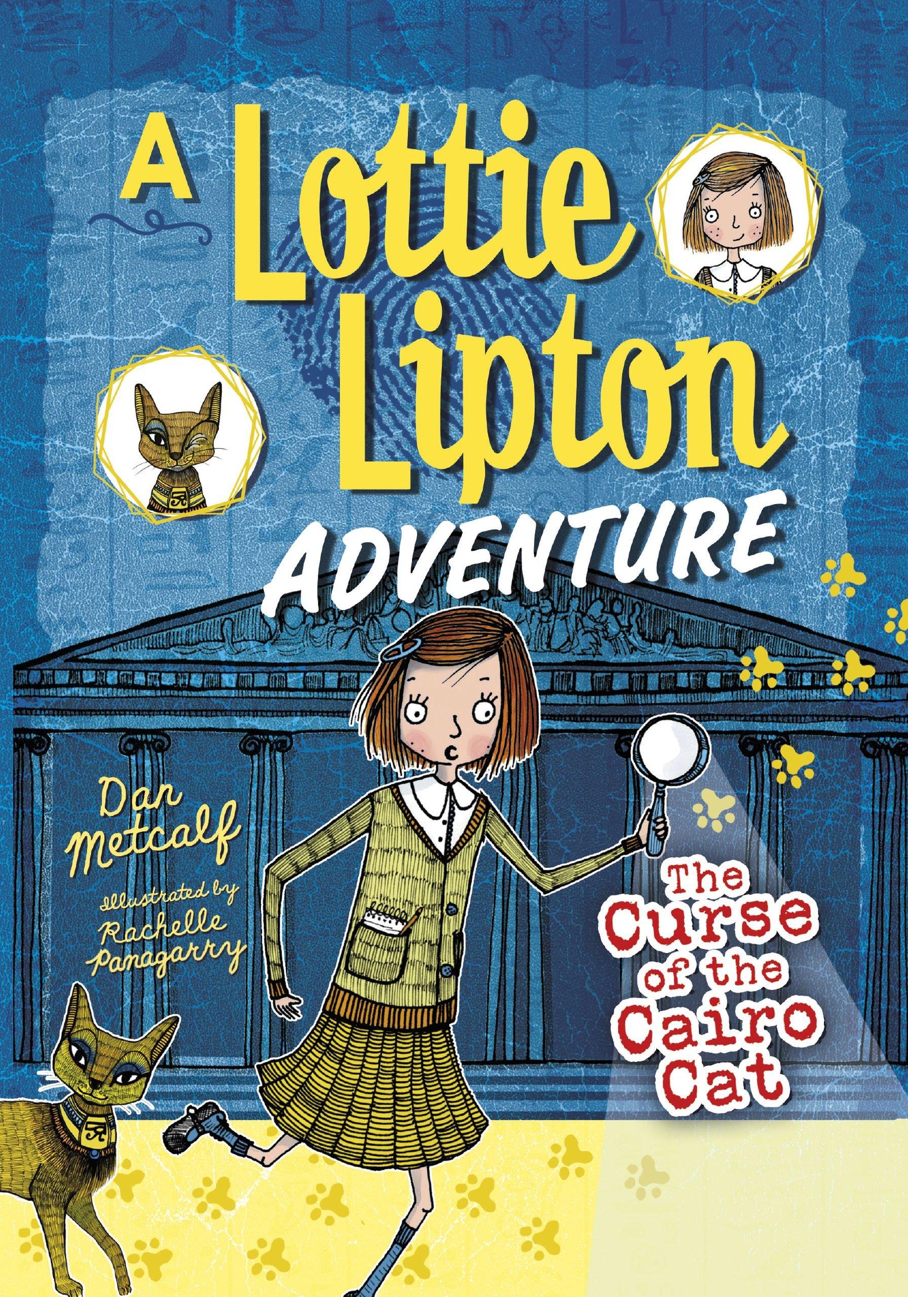 The Curse of the Cairo Cat: A Lottie Lipton Adventure (Adventures of Lottie Lipton) pdf