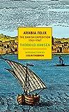 Arabia Felix: The Danish Expedition of 1761-1767
