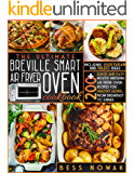THE ULTIMATE BREVILLE SMART AIR FRYER OVEN COOKBOOK: 200+ quick and easy mouth-watering air fryer oven recipes for…