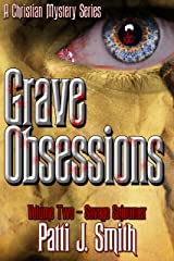 Grave Obsessions - Volume 2 - Savage Sojourner Kindle Edition