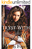 Tryst With Fate (Healed By Love Series #2)