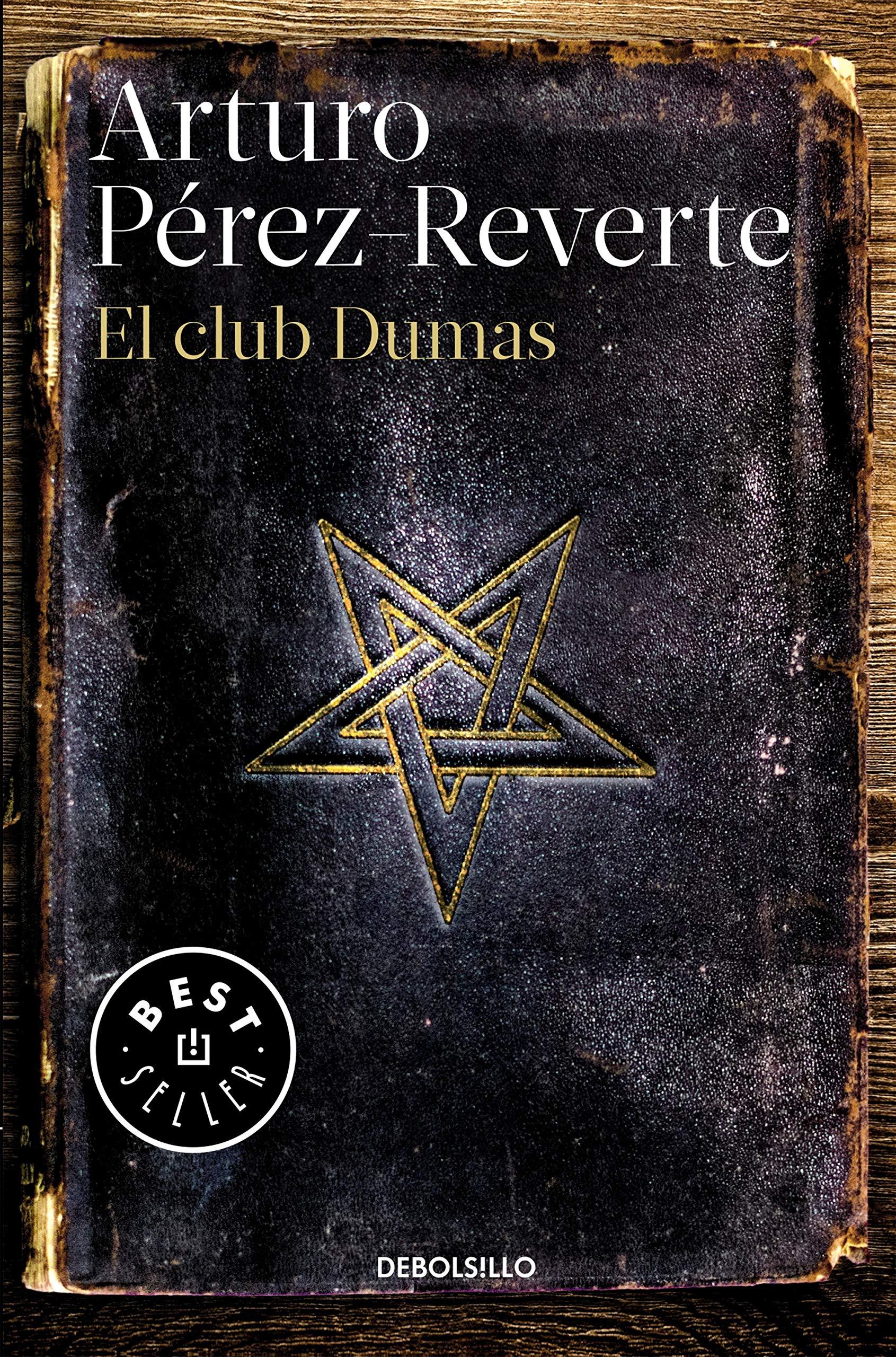 El Club Dumas - Arturo Pérez Reverte