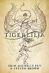 Tigerlilja (A Tales of the Wendy Novella) Kindle Edition