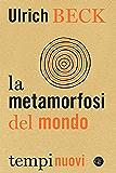 La metamorfosi del mondo