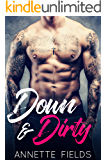 Down and Dirty: A Single Dad Bad Boy Romance (Small Town Bad Boys Book 3)