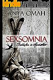SEXSOMNIA - Schlaflos in Manhattan (German Edition)