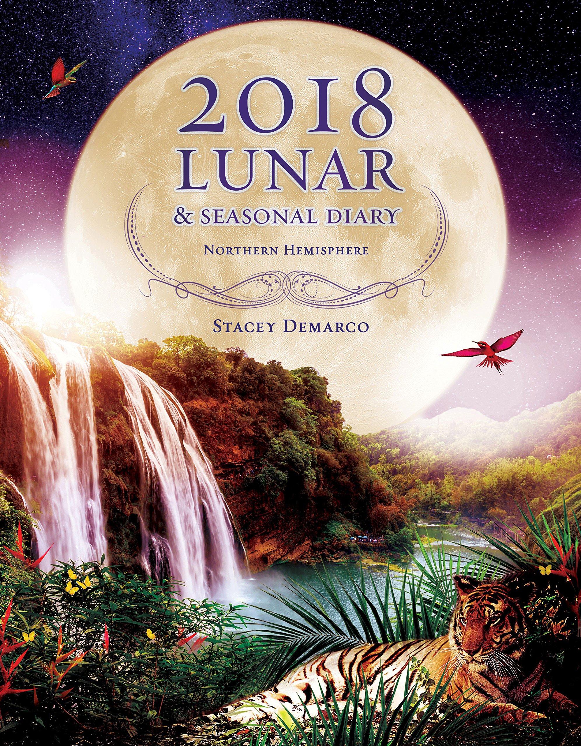 Download 2018 Lunar & Seasonal Diary: Northern Hemisphere (Annual Diary) pdf