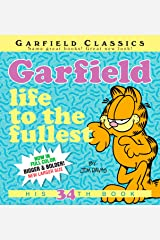 Garfield: Life to the Fullest: His 34th Book Kindle Edition