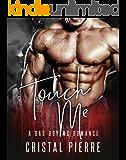 Touch Me: A Bad Boy MC Romance