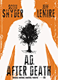 AD: After Death (A.D.: After Death)