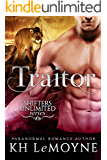 Traitor (Shifters Unlimited: Clan Black Book 3)