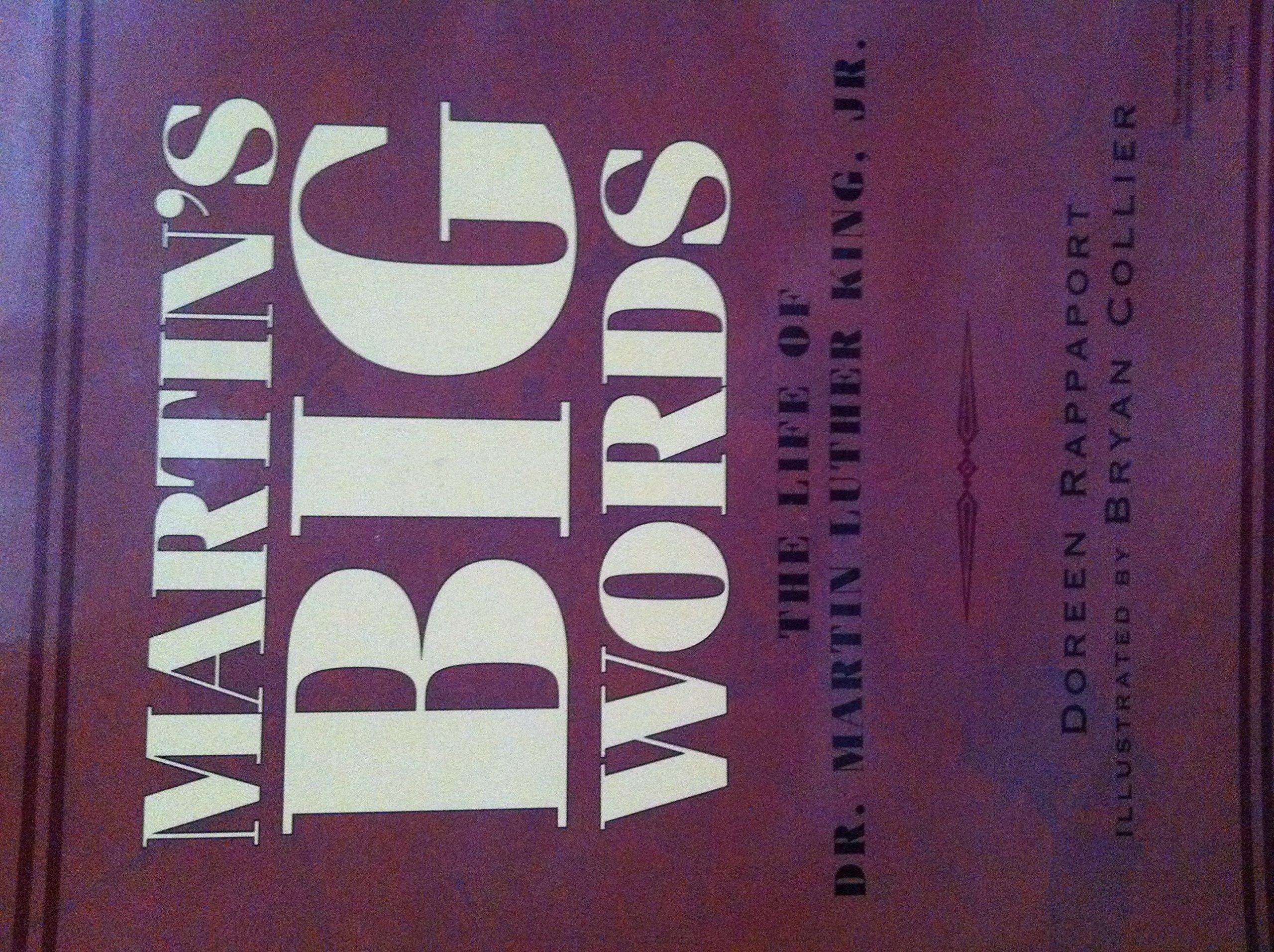 Martin's Big Words : The life of Dr. Martin Luther King Jr. pdf epub