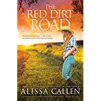 The Red Dirt Road (A Woodlea Novel Book 2)